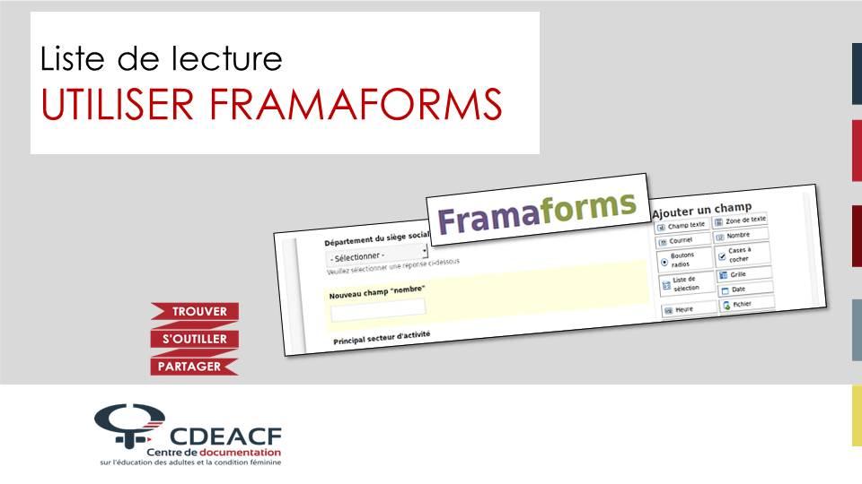 Liste de lecture Utiliser Framaforms