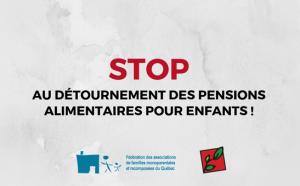 Stop au détournement des pensions alimentaires pour enfants!