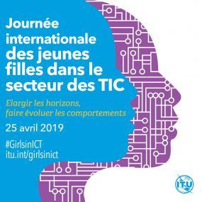 Journée internationale des jeunes filles dans le secteur des TIC : élargir les horizons, faire évoluer les comportements.
