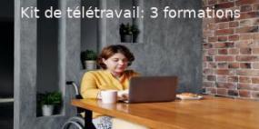 Kit de télétravail: 3 formations