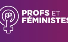 Profs et féministes.
