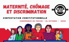 Maternité, chômage et discrimination. Contestation constitutionnelle. Conférence de presse, 26 octobre, 10h30. MAC de Montréal.