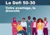 Illustration d'un groupe diversifié de personnes. En haut, il est écrit « Le Défi 50-30 : votre avantage la diversité.