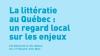 La littératie au Québec : un regard local sur les enjeux. Estimation d'un indice de littératie par MRC.
