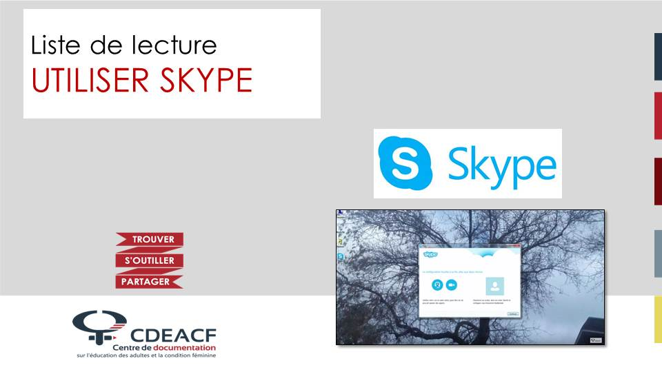 Liste de lecture Utiliser Skype