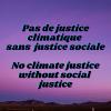 Pas de justice climatique sans justice sociale.