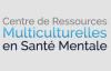 Centre de ressources multiculturelles en santé mentale.