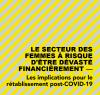 Le secteur des femmes à risque d'être dévasté financièrement : les implications pour le rétablissement post-COVID-19.