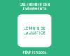 Calendrier des événements. Le mois de la justice. Février 2021.