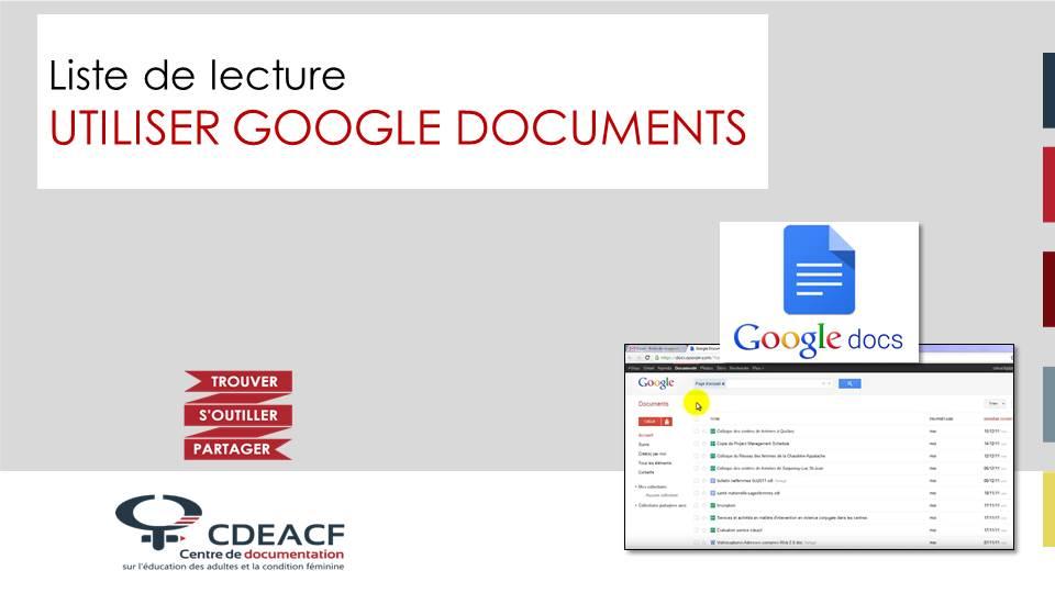 Liste de lecture Utiliser Google Documents