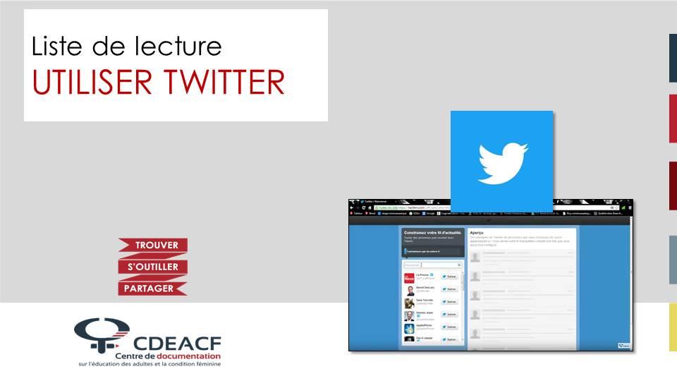 Liste de lecture Utiliser Twitter